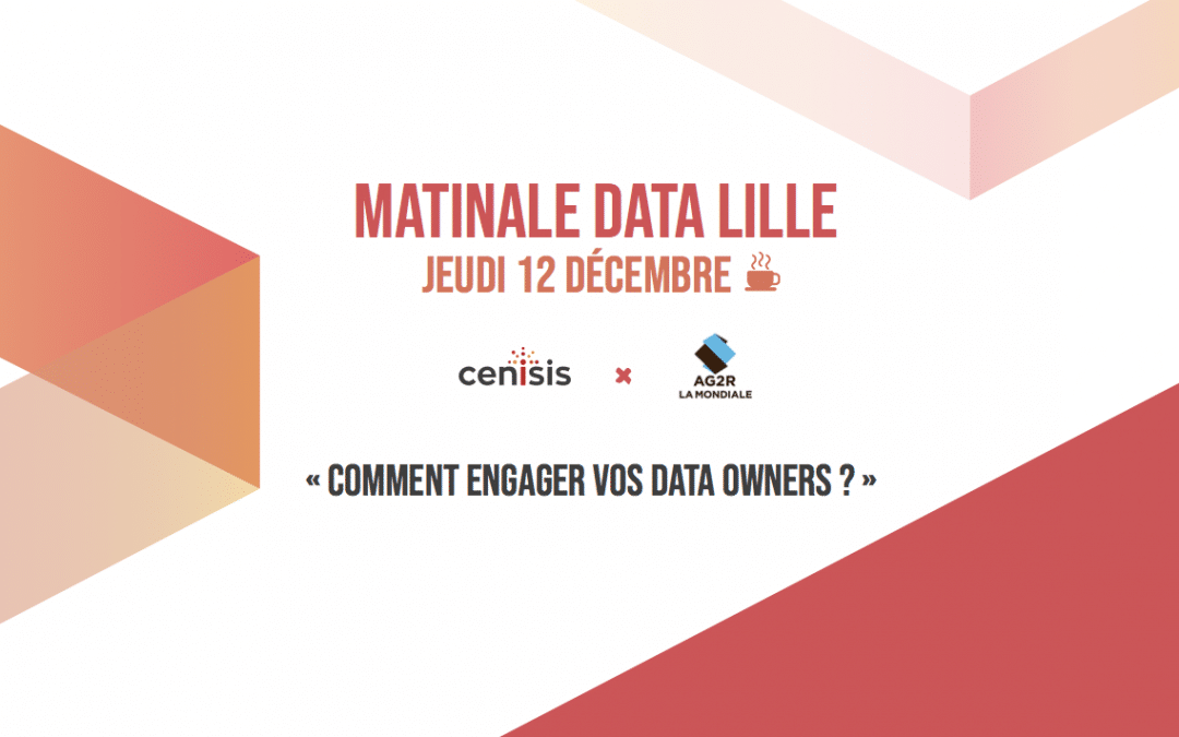 Notre matinale « Comment engager vos Data Owners ? »
